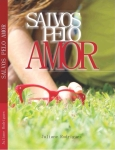 Salvos pelo amor - Juliane Rodrigues