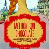 [Resenha] Melhor que chocolate: Uma história sobre amor, Paris e teimosia — Laura Florand