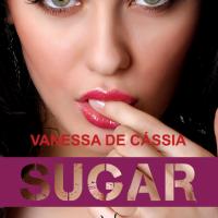 [Resenha] Sugar - Vanessa de Cássia